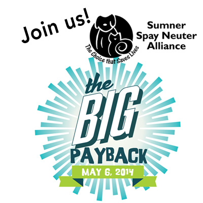 Join Sumner Spay Neuter Alliance and The Big Pay Back